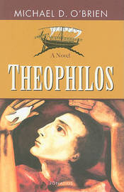Theophilos by Michael D. O'Brien image