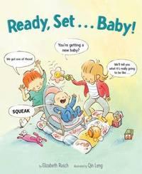 Ready, Set...Baby! by Elizabeth Rusch