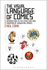 The Visual Language of Comics by Neil Cohn