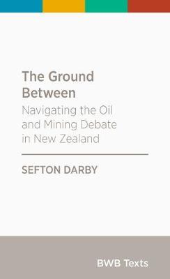 The Ground Between by Sefton Darby
