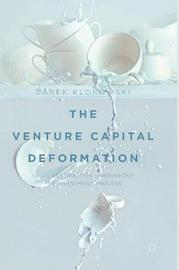 The Venture Capital Deformation by Darek Klonowski