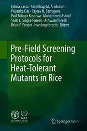Pre-Field Screening Protocols for Heat-Tolerant Mutants in Rice by Fatma Sarsu