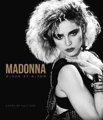 Madonna by Caroline Sullivan