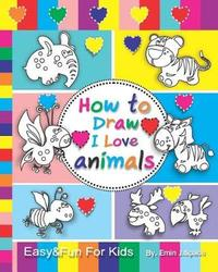 How to Draw I Love Animals by Emin J Space
