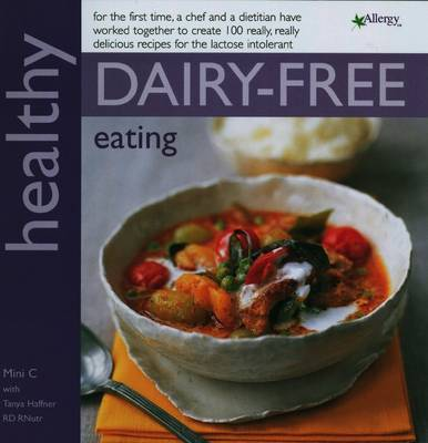 Healthy Dairy-Free Eating by Mini C image