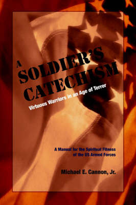 The Soldier's Catechism by Michael, E. Cannon image