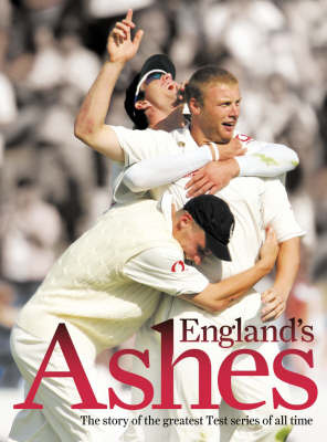 England's Ashes: The Story of the Greatest Test Series Ever by Derek Pringle image