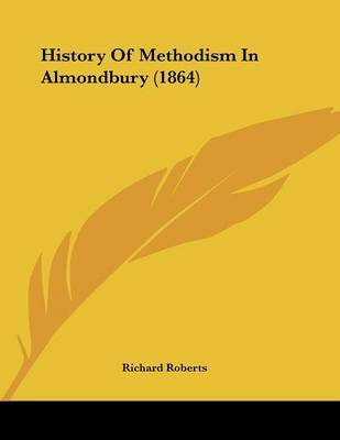 History of Methodism in Almondbury (1864) by Richard Roberts image
