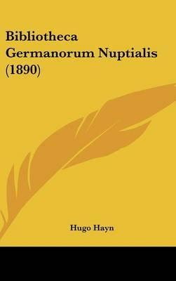 Bibliotheca Germanorum Nuptialis (1890) by Hugo Hayn image