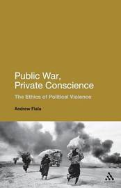 Public War, Private Conscience by Andrew Fiala