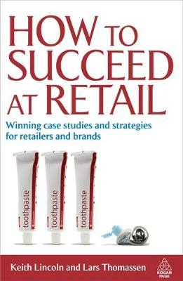 How to Succeed at Retail by Keith Lincoln image