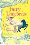 Fairy Unicorns Star Spell by Zanna Davidson