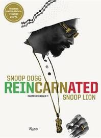 Snoop Dogg: Reincarnated by Snoop Dogg