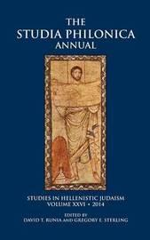 Studia Philonica Annual XXVI, 2014 by David Runia