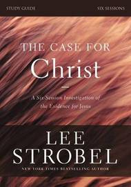 The Case for Christ Study Guide with DVD by Lee Strobel
