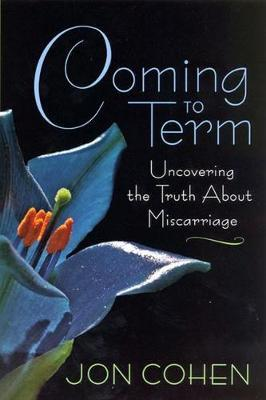 Coming to Term by Jon Cohen