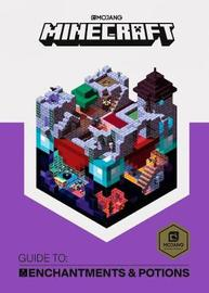 Minecraft Guide to Enchantments and Potions by Mojang AB