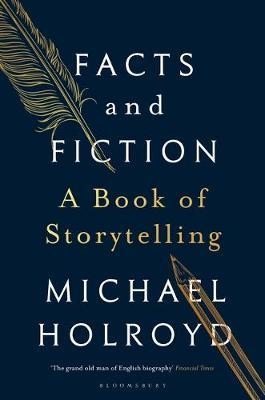 Facts and Fiction by Michael Holroyd image