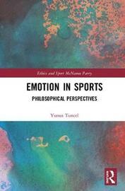 Emotion in Sports by Yunus Tuncel