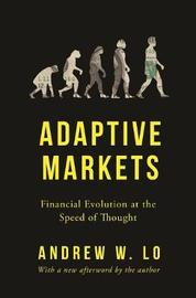 Adaptive Markets by Andrew W Lo