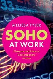 Soho at Work by Melissa Tyler
