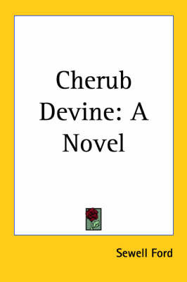 Cherub Devine: A Novel by Sewell Ford image