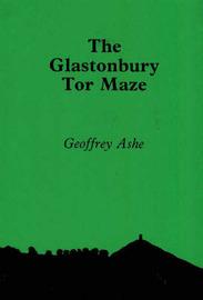 The Glastonbury Tor Maze by Geoffrey Ashe image