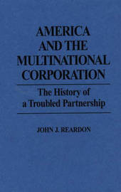 America and the Multinational Corporation by John Reardon