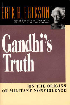 Gandhi's Truth by Erik H. Erikson image