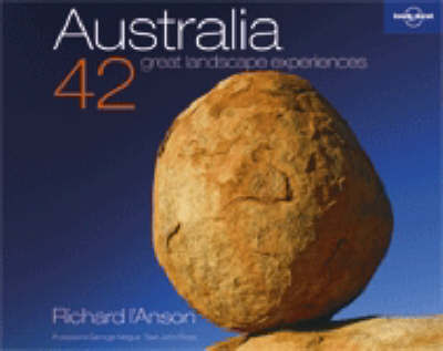 Australia: 42 Great Landscapes by Richard l'Anson