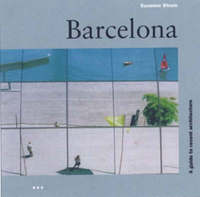 Barcelona: a Guide to Recent Architecture by Suzanna Strum