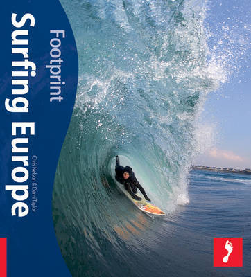 Surfing Europe Footprint Activity & Lifestyle Guide by Chris Nelson