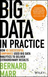 Big Data in Practice by Bernard Marr