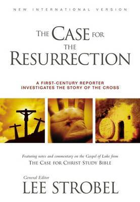 The Case for the Resurrection by Lee Strobel
