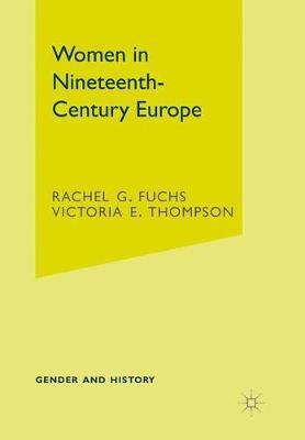 Women in Nineteenth-Century Europe by Rachel G. Fuchs image