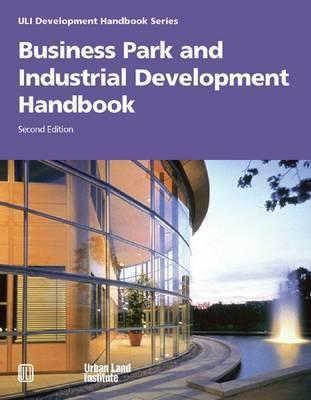 Business Park and Industrial Development Handbook by Anne Frej