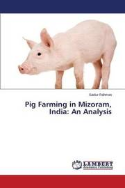 Pig Farming in Mizoram, India by Rahman Saidur