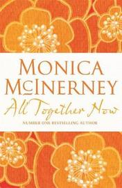 All Together Now by Monica McInerney