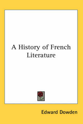A History of French Literature by Edward Dowden image