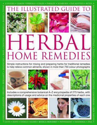 Illustrated Guide to Herbal Home Remedies by Jessica Houdret