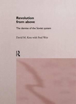 Revolution From Above by David Kotz