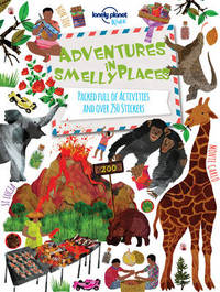 Adventures in Smelly Places by Lonely Planet Kids