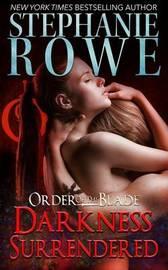 Darkness Surrendered by Stephanie Rowe