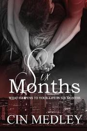 Six Months by Cin Medley image