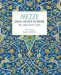 Mezze by Ghillie Basan