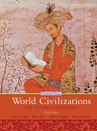 World Civilizations: The Global Experience: Combined Volume by Peter N Stearns image