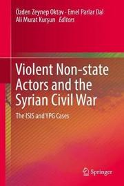 Violent Non-state Actors and the Syrian Civil War image