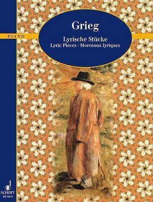 Grieg Lyrische Stucke by Edvard Grieg