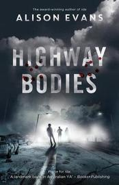 Highway Bodies by Alison Evans image