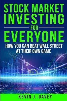 Stock Investing For Everyone by Kevin J Davey